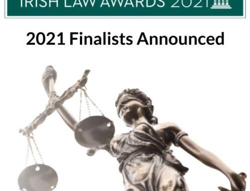 2021 Irish Law Awards Finalists Announced